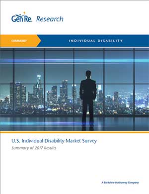 Individual Disability - Results of 2017 U.S. Market Survey